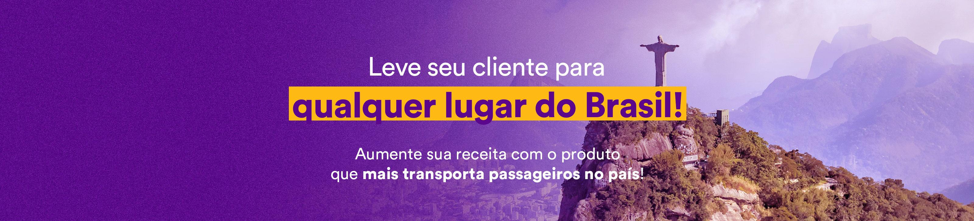 Leve seu cliente para qualquer lugar do Brasil